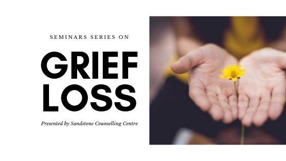 grief loss seminars